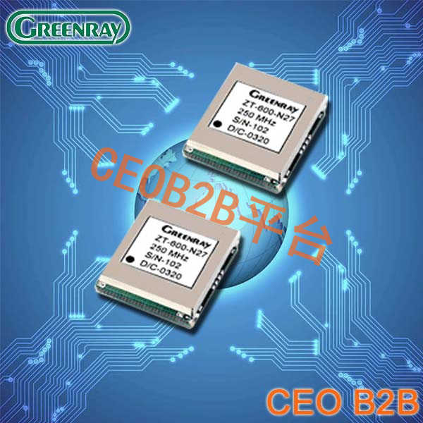 Greenray晶振,TCXO振荡器,ZT600晶振
